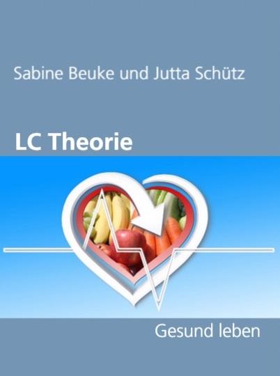 Buchtipp: LC Theorie - Gesund leben