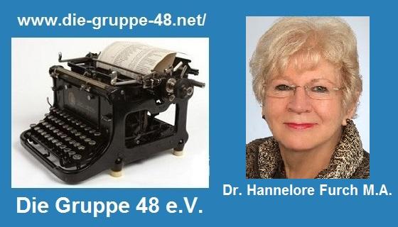 Dr. Hannelore Furch und die Gruppe 48 e.V.