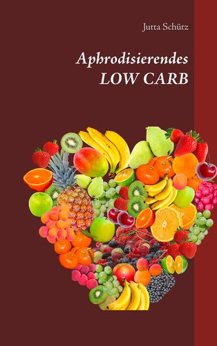 Aphrodisierendes LOW CARB