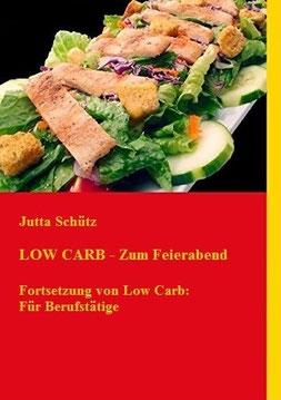 Rezepte zum Feierabend (Low Carb)