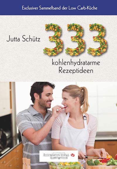 Rosengarten-Verlag verlegt neues Low-Carb Kochbuch