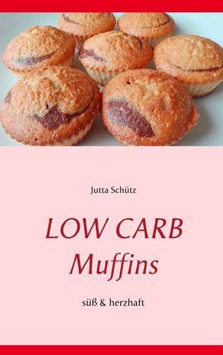 Low Carb Muffins (süß & herzhaft)