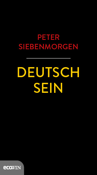 "Buchcover Peter Siebenmorgen ""Deutsch sein"", Ecowin."