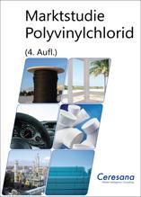 Marktstudie Polyvinylchlorid - PVC (4. Auflage)