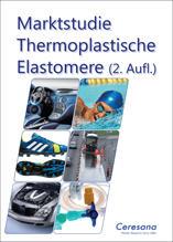 Marktstudie Thermoplastische Elastomere - TPE (2. Auflage)