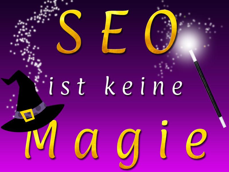 SEO ist keine Magie - FenixAM Webdesign und SEO Frankfurt am Main und Offenbach
